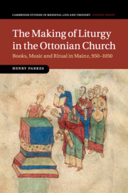 The Making of Liturgy in the Ottonian Church