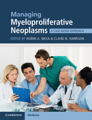 Managing Myeloproliferative Neoplasms