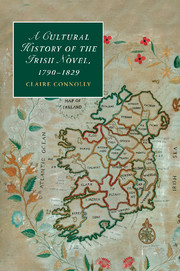 A Cultural History of the Irish Novel, 1790–1829