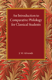 An Introduction to Comparative Philology for Classical Students