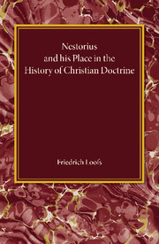 Nestorius and his Place in the History of Christian Doctrine