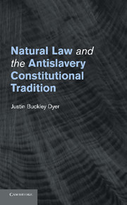 Natural Law and the Antislavery Constitutional Tradition