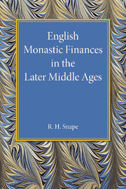 English Monastic Finances in the Later Middle Ages