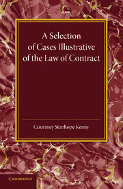 A Selection of Cases Illustrative of the Law of Contract