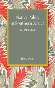 Native Policy in Southern Africa