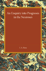 An Enquiry into Prognosis in the Neurosis