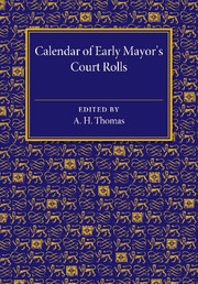Calendar of Early Mayor's Court Rolls
