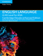 A/AS Level English Language for AQA Cambridge Elevate Enhanced Edition (1 Year) School Site Licence