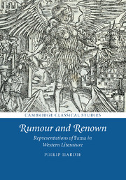 Rumour and Renown