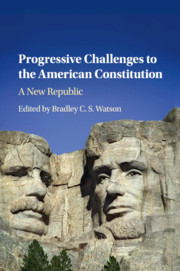 Progressive Challenges to the American Constitution