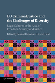 EU Criminal Justice and the Challenges of Diversity