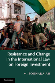 Resistance and Change in the International Law on Foreign Investment