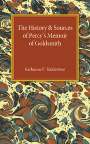 The History and Sources of Percy's Memoir of Goldsmith