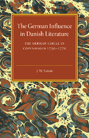 The German Influence in Danish Literature in the Eighteenth Century