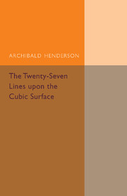 The Twenty-Seven Lines upon the Cubic Surface