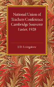 National Union of Teachers Conference Cambridge Souvenir