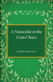 A Naturalist in the Gran Chaco