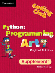 Coding Club Python: Programming Art Supplement 1 Cambridge Elevate Enhanced Edition (1 Year) School Site Licence