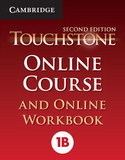 Touchstone Level 1 Online Course and Online Workbook B