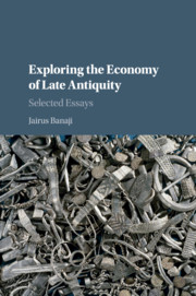 Exploring the Economy of Late Antiquity