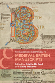 The Cambridge Companion to Medieval British Manuscripts