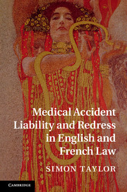 Medical Accident Liability and Redress in English and French Law