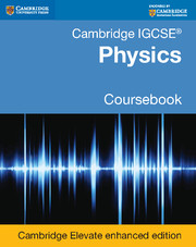 Cambridge IGCSE® Physics Coursebook Cambridge Elevate Enhanced Edition (2 Years)
