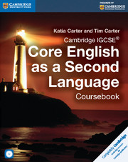 Cambridge IGCSE® Core English as a Second Language