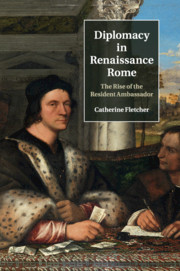 Diplomacy in Renaissance Rome