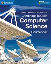 Cambridge IGCSE® Computer Science Coursebook