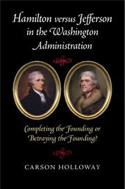 Hamilton versus Jefferson in the Washington Administration