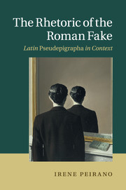 The Rhetoric of the Roman Fake