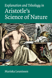 Explanation and Teleology in Aristotle's Science of Nature
