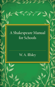 A Shakespeare Manual for Schools