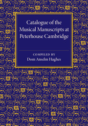 Catalogue of the Musical Manuscripts at Peterhouse Cambridge