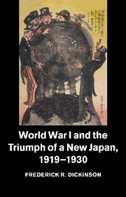 World War I and the Triumph of a New Japan, 1919–1930