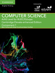 A/AS Level Computer Science for WJEC/Eduqas Component 1 Cambridge Elevate Enhanced Edition (2 Years)