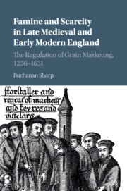 Famine and Scarcity in Late Medieval and Early Modern England