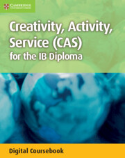 Creativity, Activity, Service (CAS) - An Essential Guide for Students Cambridge Elevate Enhanced Edition (2 Years)