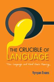 The Crucible of Language