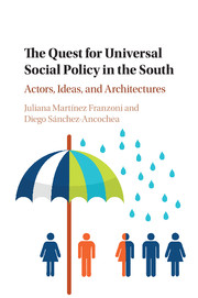 The Quest for Universal Social Policy in the South