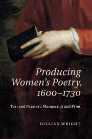 Producing Women's Poetry, 1600–1730