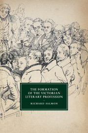 The Formation of the Victorian Literary Profession