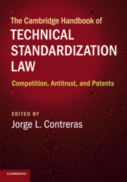 The Cambridge Handbook of Technical Standardization Law
