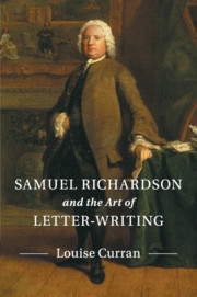 Samuel Richardson and the Art of Letter-Writing