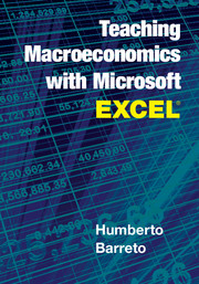 Teaching Macroeconomics with Microsoft Excel®