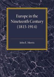 Europe in the XIX Century (1815–1914)