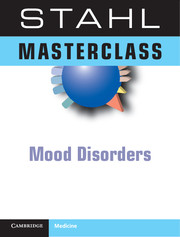 The Stahl Neuropsychopharmacology Masterclass: Mood Disorders