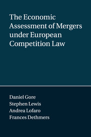 The Economic Assessment of Mergers under European Competition Law