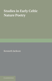 Studies in Early Celtic Nature Poetry